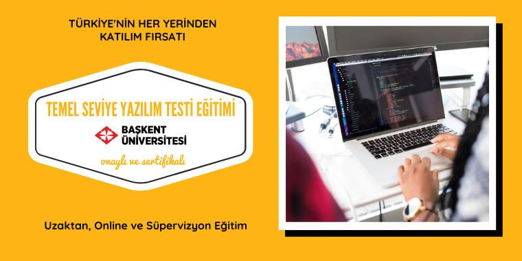 Temel Seviye Yazılım Testi Sertifika Eğitimi